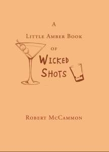 A Little Amber Book of Wicked Shots